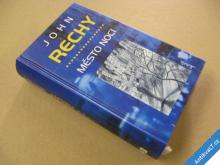 Rechy John MĚSTO NOCI 2000