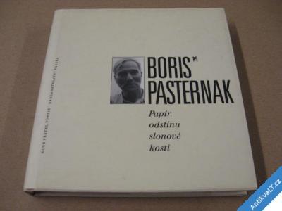 foto    Pasternak Boris PAPÍR ODSTÍNU SLONOVÉ KOSTI 2002