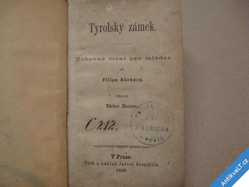 foto    TYROLSKÝ ZÁMEK Korber Filip 1868