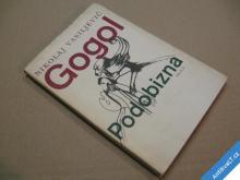 Gogol N. V. PODOBIZNA 1972