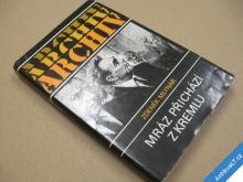MRÁZ PŘICHÁZÍ Z KREMLU Mlynář Zd. ARCHIV 1990