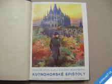Borovský K. H. KUTNOHORSKÉ EPIŠTOLY 1929 krásná