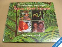 Papua Nová Guinea cest. deník Kittel B. Kittlová