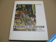 FRIEDRICH KUNITZER Der Maler und sein Werk 1996