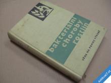 BAKTERIÁLNÍ CHOROBY ROSTLIN Izrailskij a kol. 1963