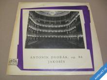 Antonín Dvořák JAKOBÍN op. 84 196?
