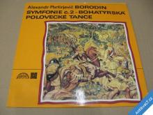 Borodin symf. 2 BOHATÝRSKÁ, POLOVECKÉ TANCE 1973