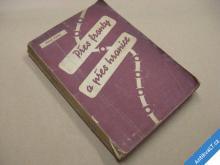 Falta Josef PŘES FRONTY A PŘES HRANICE 1943 USA