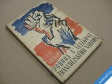 POROBA A VELIKOST FRANCOUZSKÉHO NÁRODA Aragon 1946