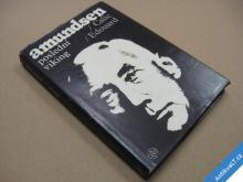 AMUNDSEN - POSLEDNÍ VIKING Edouard Calic 1971