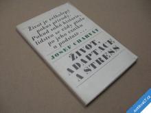Charvát J. ŽIVOT ADAPTACE STRESS 1970
