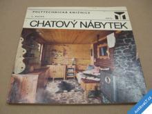 CHATOVÝ NÁBYTEK Mašek L. 1978 SNTL