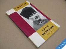 KEMAL ATATÜRK Pravec Karel  edice Portréty 1967