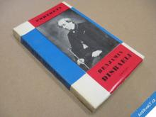 BENJAMIN DISRAELI Pilát Jan edice Portréty 1967