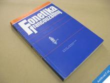 FONETIKA FRANCOUZŠTINY Dohalská M. SPN 1991