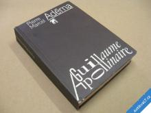 APOLLINAIRE GUILLAUME  Marcel Pierre ADÉMA 1981