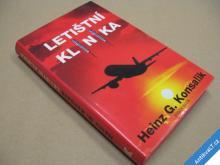 Konsalik Heinz G. LETIŠTNÍ KLINIKA 1995