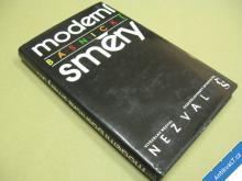 MODERNÍ BÁSNICKÉ SMĚRY Nezval V. 1989