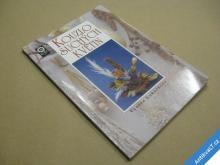 KOUZLO SUCHÝCH KVĚTIN Luňáčková V. 1993