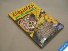 ZABIJAČKA PO DOMÁCKU Mayer Miroslav 2005