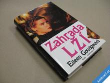 Goudgeová E. ZAHRADA LŽÍ 1995