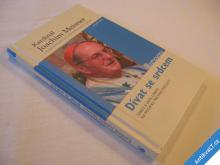 kardinál J. Meisner DÍVAT SE SRDCEM Rehder S. 2007