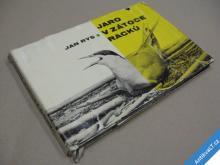 Rys Jan JARO V ZÁTOCE RACKŮ 1964 SNDK