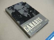 Kokoška J. ADMIRÁL CANARIS 1968