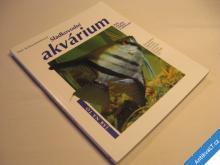 SLADKOVODNÍ AKVÁRIUM Scheurmannová Ines 2001