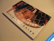 DOMINIK HAŠEK - NÁRODNÍ HRDINA Knap Karel 1998