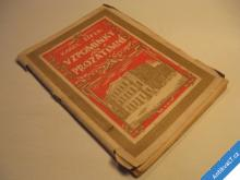 VZPOMÍNKY NA PROZATÍMNÍ Šípek Karel 1918