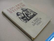 Štorch Ed. Burian Zd. V ŠERU DÁVNÝCH VĚKŮ 1972