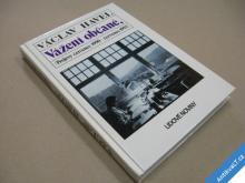 Václav Havel VÁŽENÍ OBČANÉ... projevy 1990-92