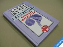 Kyncl K. V MANCHASTERU NEMAJÍ MANŠESTR 1996 PODPIS