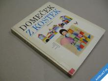 DOMEČEK Z KOSTEK výběr pohádek il. Hanák M. 1979