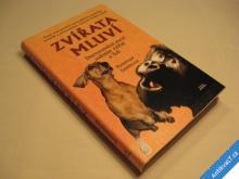 ZVÍŘATA MLUVÍ dorozumění se zvířaty Smithová P.