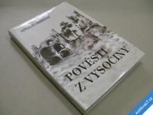 Hedvábný Miroslav POVĚSTI Z VYSOČINY 2001