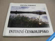INTIMNÍ ČESKOLIPSKO Pokorný Zdeněk 1995