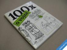 100 VTIPŮ O VOJNĚ Bape, Hrdý, Neprakta... 1989