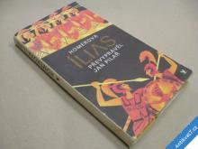HOMÉROVA ÍLIAS převyprávěl Jan Pilař 1979