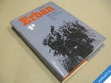 Erban Vojta BĚŽENCI A VÍTĚZOVÉ 1983