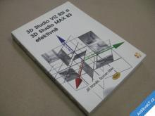 3D STUDIO VIZ, MAX EFEKTIVNĚ Staněk, Miler 2000