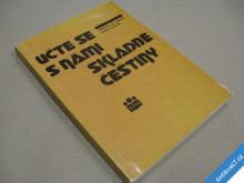 UČTE SE S NÁMI SKLADBĚ ČEŠTINY Grepl, Karlík 1992