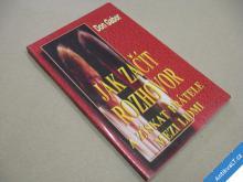 JAK ZAČÍT HOVOR A ZÍSKAT PŘÁTELE... Gabor Don 1997