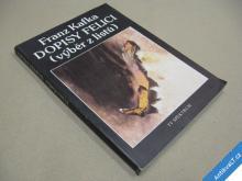 Kafka Franz DOPISY FELICI výběr z listů 1991
