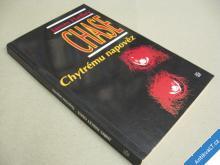 Chase J. H. CHYTRÉMU NAPOVĚZ 1993