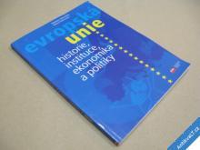 EVROPSKÁ UNIE historie instituce ekonomika... 1999