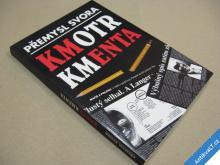 Svora Přemysl KMOTR KMENTA 2008