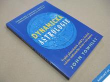 Townley John DYNAMICKÁ ASTROLOGIE 2000