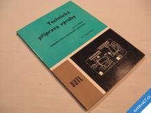 TECHNICKÁ PŘÍPRAVA VÝROBY strojír Kaufman M. 1987